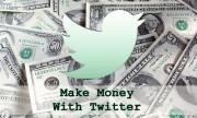 5 Ways To Make Money through Your Twitter Account