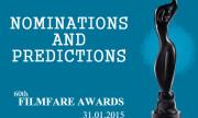 Nominations & Top Predictions of 60th Britannia Filmfare Awards
