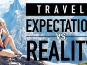 travel expectation vs reality