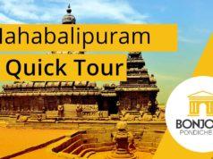 Mahabalipuram quick tour